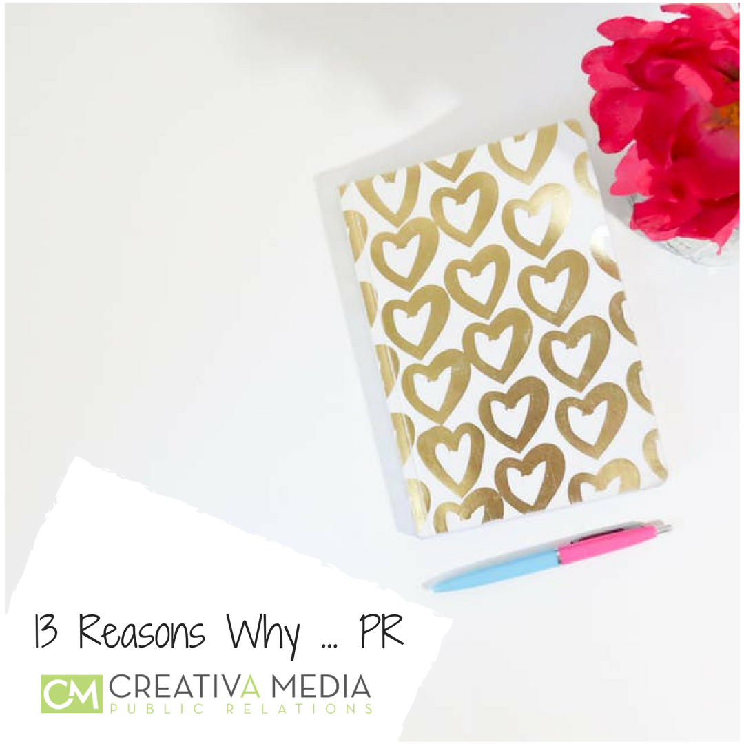 13 Reasons Why … Public Relations