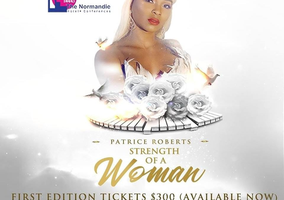 PRESS RELEASE – Patrice Roberts Prepares To Display The Strength Of A Woman