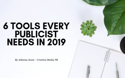 6 Tools Every Publicist Needs In 2019