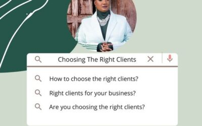 Choosing The Right Clients